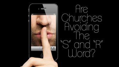 Are Churches Avoiding S and R Word