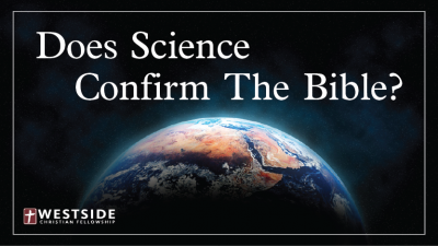 Does Science Confirm The Bible-01