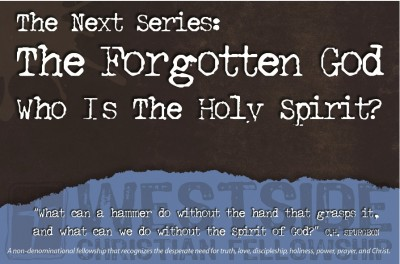"""The Forgotten God"" - Who is the Holy Spirit?"