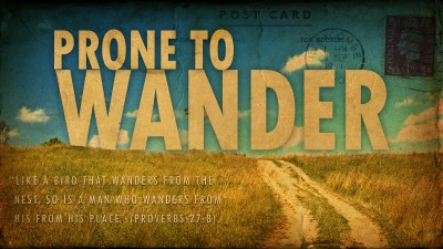 Prone To Wander WIDE