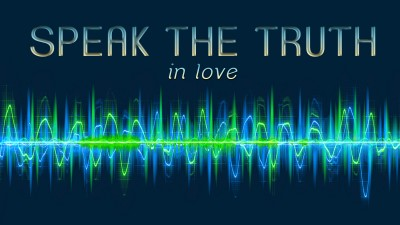 Speak Truth Love