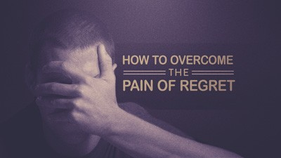 how to overcome pain of regret small